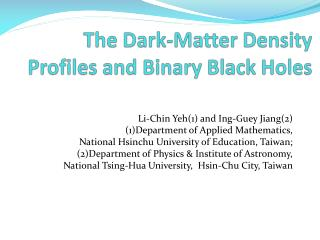The Dark-Matter Density Profiles and Binary Black Holes