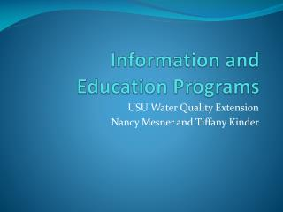 Information and Education Programs