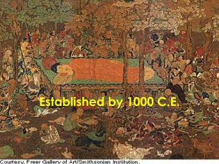 Established by 1000 C.E.