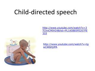 Child-directed speech