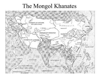 The Mongol Khanates