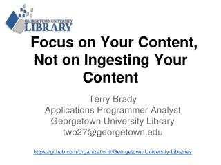 Focus on Your Content, Not on Ingesting Your Content