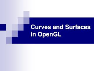Curves and Surfaces  in OpenGL