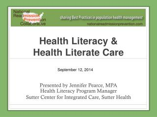 Health Literacy &  Health Literate Care