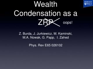 Wealth Condensation as a ZRP