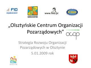 """""""Olsztyńskie Centrum Organizacji Pozarządowych"""""""