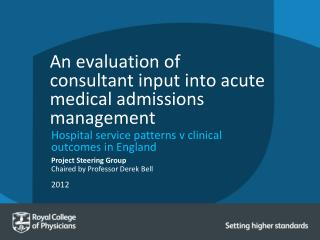 An evaluation of consultant input into acute medical admissions management