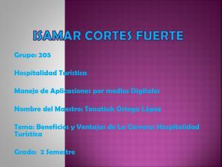 ISAMAR CORTES FUERTE
