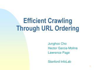 Efficient Crawling Through URL Ordering