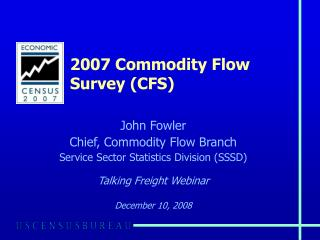 2007 Commodity Flow Survey (CFS)