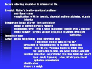 Factors   affecting  adaptation  to  extrauterine  life: