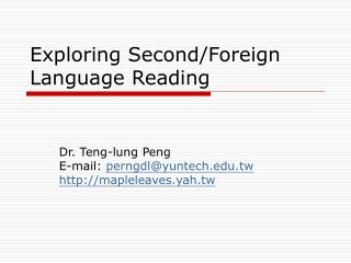 Exploring Second/Foreign Language Reading