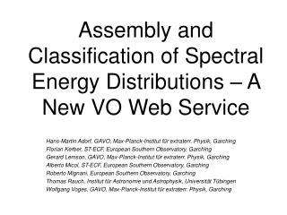 Assembly and Classification of Spectral Energy Distributions � A New VO Web Service