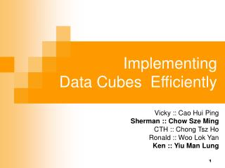 Implementing Data Cubes  Efficiently
