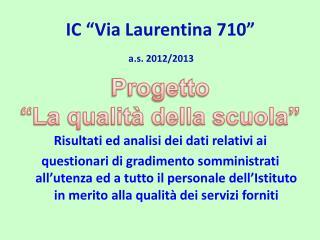 IC �Via Laurentina 710�