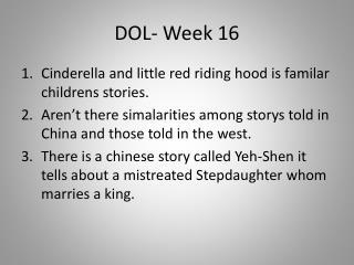 DOL- Week 16