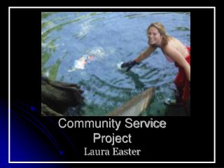 Community Service  Project  Laura Easter