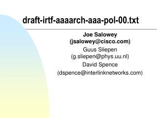draft-irtf-aaaarch-aaa-pol-00.txt