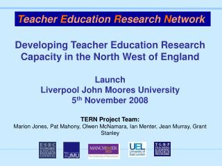 Developing Teacher Education Research Capacity in the North West of England Launch