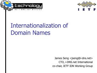 Internationalization of  Domain Names