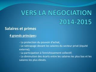 VERS LA NÉGOCIATION 2014-2015