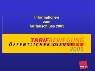 Informationen  zum Tarifabschluss 2005