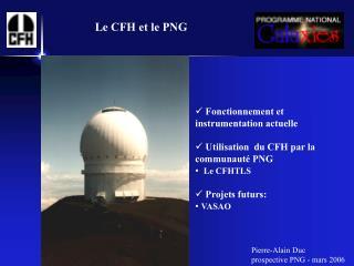 Le CFH et le PNG
