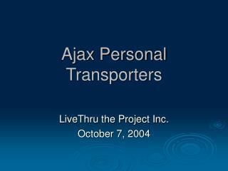 Ajax Personal Transporters