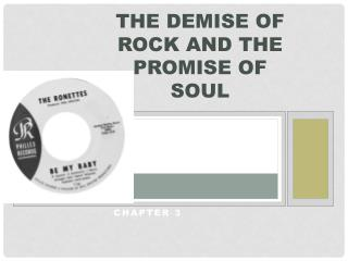 The Demise of Rock and the Promise of Soul