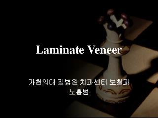 Laminate Veneer