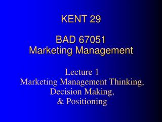 KENT 29 BAD 67051 Marketing Management