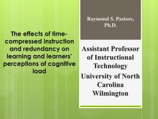Assistant  Professor of  Instructional Technology University of North Carolina Wilmington