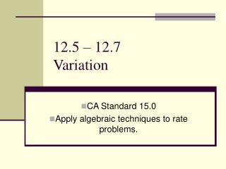 12.5   12.7  Variation