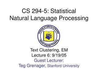 CS 294-5: Statistical Natural Language Processing