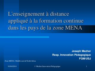 Lenseignement   distance appliqu    la formation continue dans les pays de la zone MENA