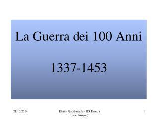 La Guerra dei 100 Anni 1337-1453