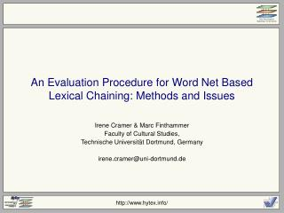 An Evaluation Procedure for Word Net Based Lexical Chaining: Methods and Issues