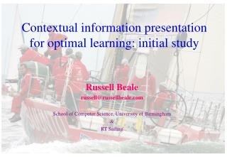 Contextual information presentation for optimal learning: initial study