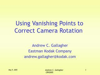 Using Vanishing Points to Correct Camera Rotation