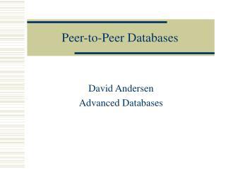Peer-to-Peer Databases