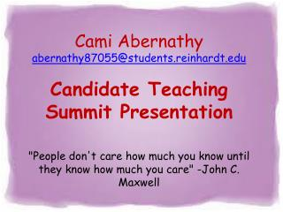 Cami  Abernathy Major : Early Childhood Education Candidate Teaching  at