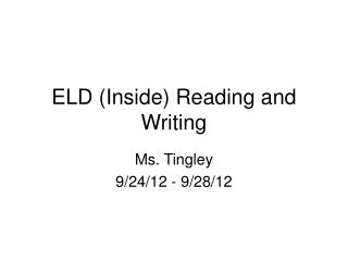 ELD (Inside) Reading and Writing