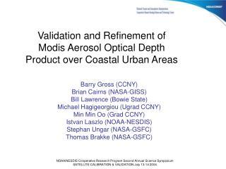 Validation and Refinement of Modis Aerosol Optical Depth Product over Coastal Urban Areas