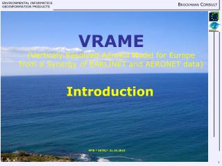 VRAME (Verticaly Resolved Aerosol Model for Europe from a Synergy of EARLINET and AERONET data)