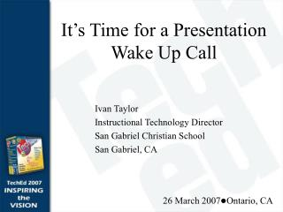 It's Time for a Presentation Wake Up Call