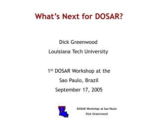 What's Next for DOSAR?
