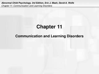 Chapter 11 Communication and Learning Disorders