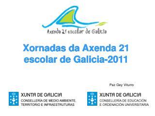 Xornadas da Axenda 21 escolar de Galicia-2011