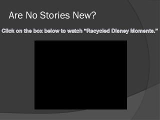 Are No Stories New?