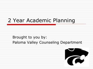 2 Year Academic Planning